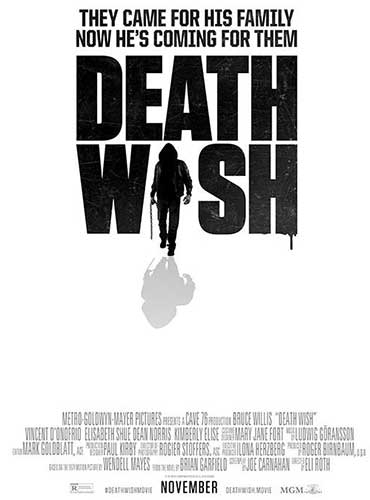 Death Wish is set for release on November 22, 2017.