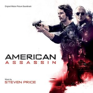 VARÈSE SARABANDE RECORDS TO RELEASE AMERICAN ASSASSIN – ORIGINAL MOTION PICTURE SOUNDTRACK