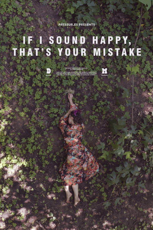 """IF I SOUND HAPPY THAT'S YOUR MISTAKE"" Film Poster"
